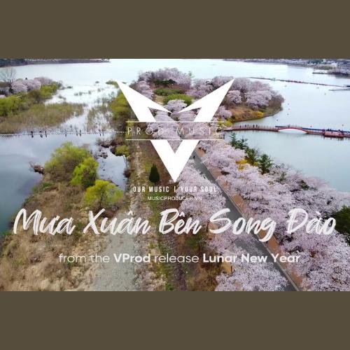 MƯA XUÂN BÊN SONG ĐÀO   NHẠC NỀN CHO VIDEO   VIETNAMESE BACKGROUND MUSIC