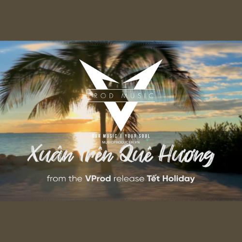 XUÂN TRÊN QUÊ HƯƠNG | NHẠC NỀN CHO VIDEO | VIETNAMESE BACKGROUND MUSIC