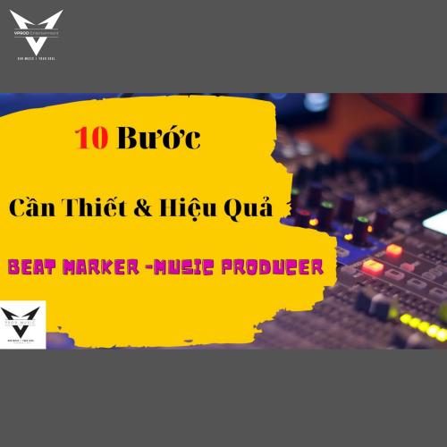10 Bước Căn Bản Khi Làm Beat Marker
