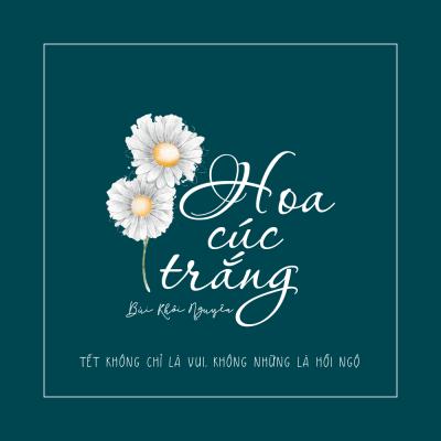 Hoa Cúc Trắng - Bùi Khôi Nguyên