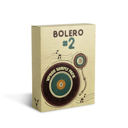 BOLERO #2 - LOOPS & SAMPLES - VPROD SAMPLE PACK
