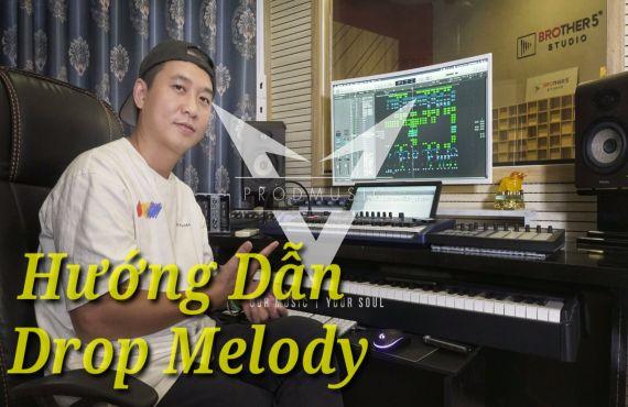 Hướng Dẫn Tạo Drop Melody Đơn Giản - Music Producer VN